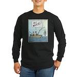 Holy Mackerel! Long Sleeve Dark T-Shirt