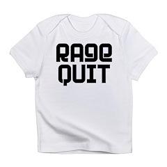 RAGE QUIT! Infant T-Shirt