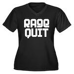 RAGE QUIT! Women's Plus Size V-Neck Dark T-Shirt