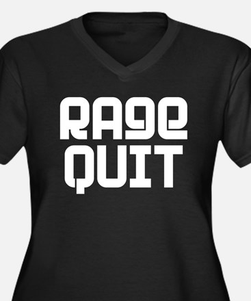 RAGE QUIT! Women's Plus Size V-Neck Dark T-Shirt