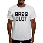 RAGE QUIT! Light T-Shirt