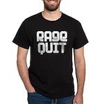 RAGE QUIT! Dark T-Shirt