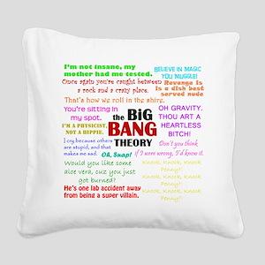 Big Bang Quotes Square Canvas Pillow