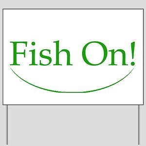Fish on B Yard Sign