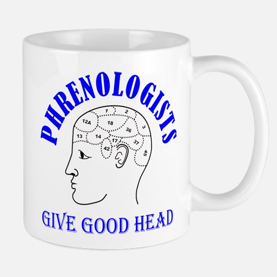 Phrenology Phrenologists give good head Mug