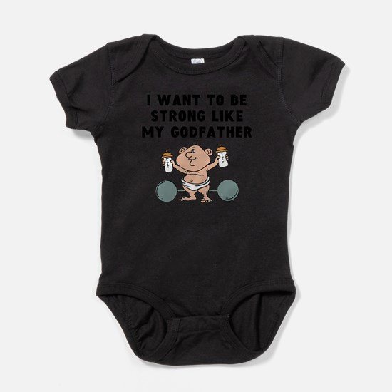 Strong Like My Godfather Body Suit