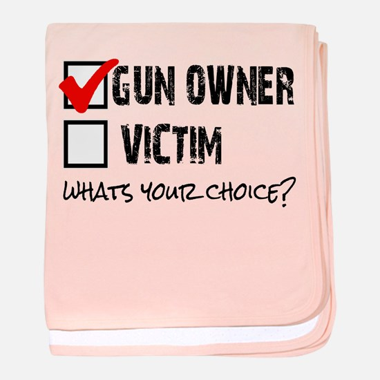 Gun Owner vs Victim baby blanket