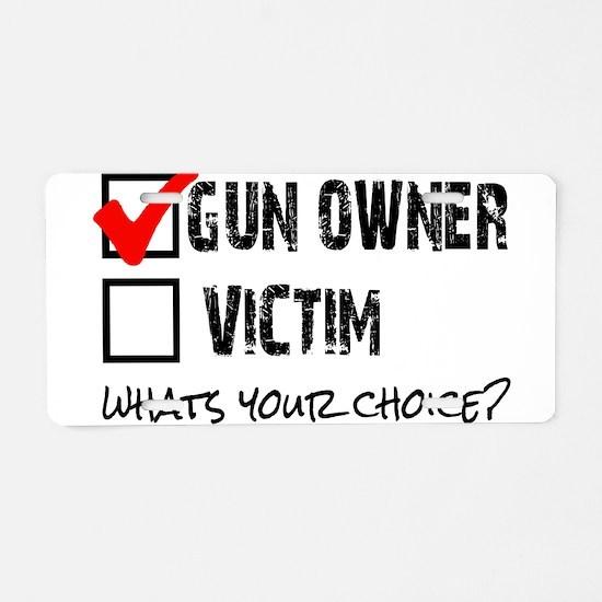 Gun Owner vs Victim Aluminum License Plate
