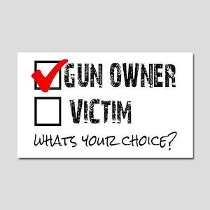 Gun Owner vs Victim Car Magnet 20 x 12