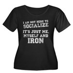 I am not here to socialize Women's Plus Size Scoop