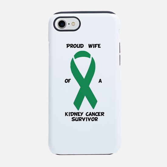 Proud Wife of Kidney Cancer Su iPhone 7 Tough Case