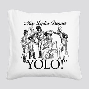 Lydia Bennet YOLO Square Canvas Pillow