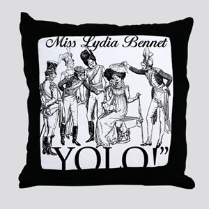 Lydia Bennet YOLO Throw Pillow