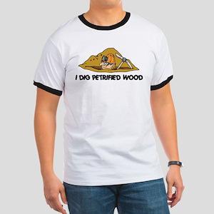 Rockhound I Dig Petrified Wood Ringer T