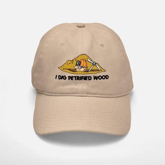Rockhound I Dig Petrified Wood Baseball Baseball Cap