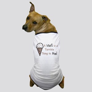 A Terrible Thing Dog T-Shirt