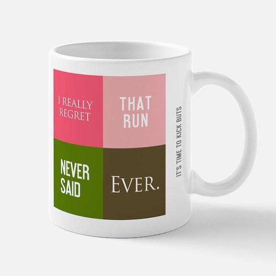 Funny Never said ever Mug
