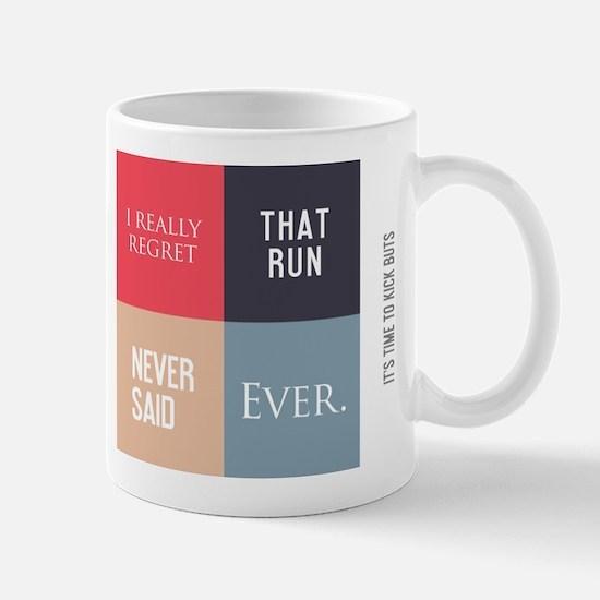 Unique Never said ever Mug