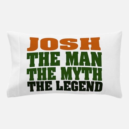 Josh The Legend Pillow Case