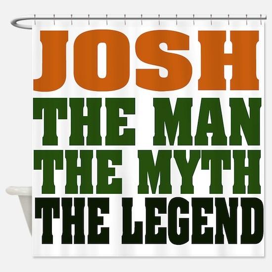 Josh The Legend Shower Curtain