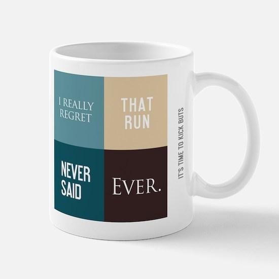 Cool Never said ever Mug