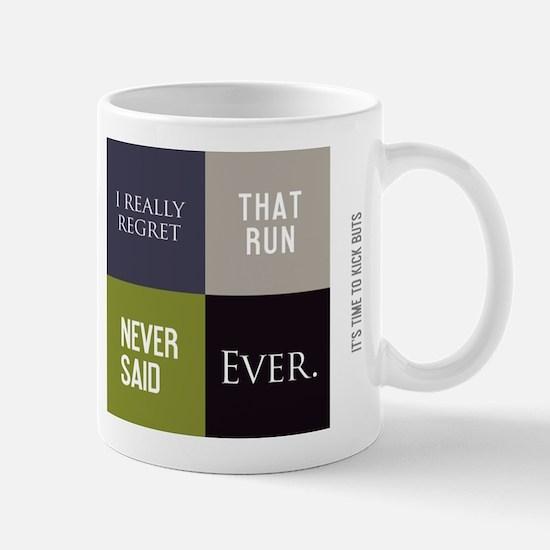 Cute Never said ever Mug
