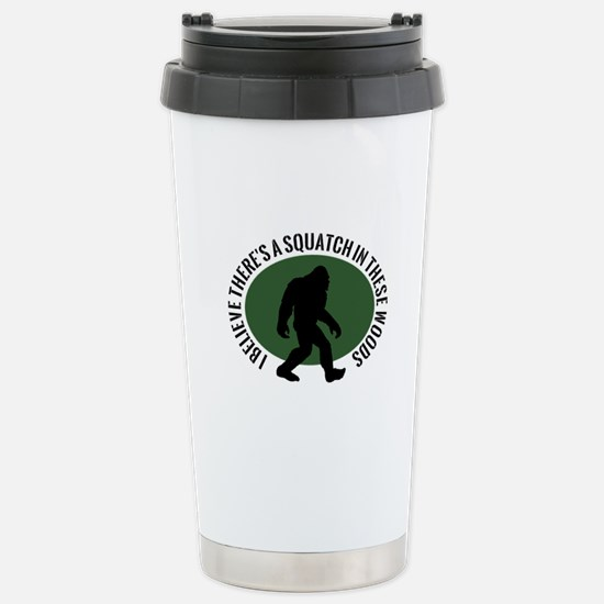 Squatch in these Woods Stainless Steel Travel Mug