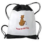 cat-talk-to-the-tail Drawstring Bag