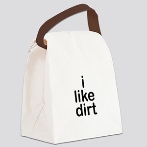 i like dirt Canvas Lunch Bag