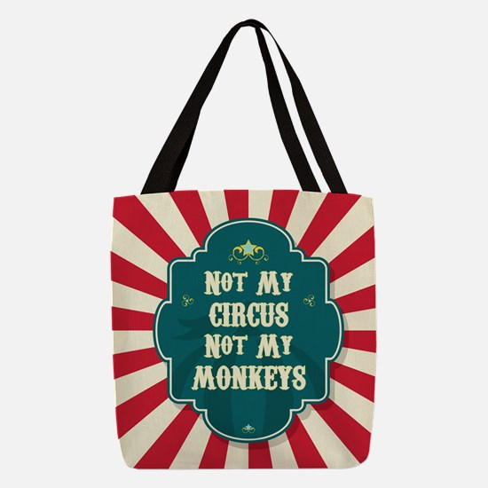 Not My Circus Polyester Tote Bag