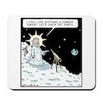 Earth comedy Mousepad