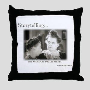Storytelling...The Original Social Media Throw Pil