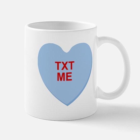 conversation heart - text me Mugs