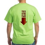 THIS IS THE PLACE! Green T-Shirt