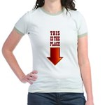 THIS IS THE PLACE! Jr. Ringer T-Shirt