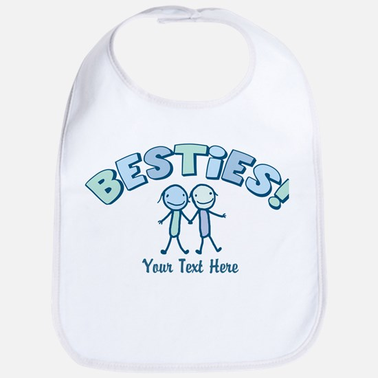 CUSTOM TEXT Besties (blue) Bib