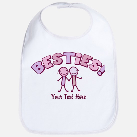 CUSTOM TEXT Besties (pink) Bib