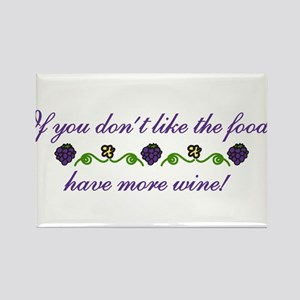 Have More Wine Rectangle Magnet