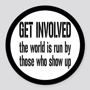 Get Involved, Show Up and Run the World Round Car
