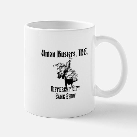 Union Busters, Inc. Different City Same Show Mug