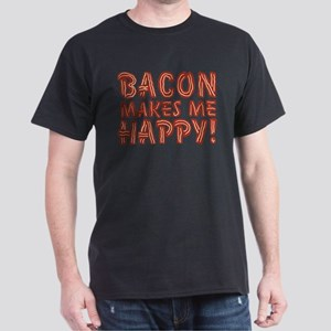 Bacon Makes Me Happy Dark T-Shirt
