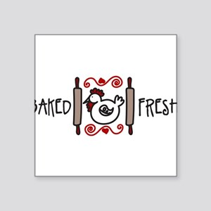 "Baked Fresh Square Sticker 3"" x 3"""