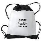 stupid-people.png Drawstring Bag