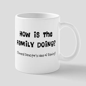 how is the family doing Mug