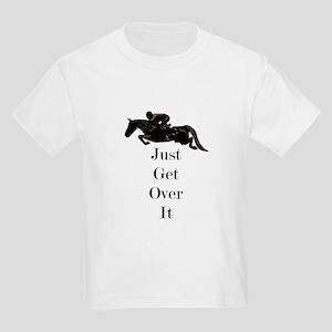 Just Get Over It Horse Jumper Kids Light T-Shirt