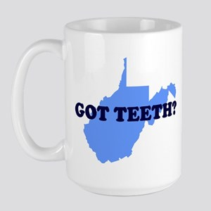 WEST VIRGINIA GOT TEETH FUNNY Large Mug