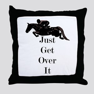 Just Get Over It Horse Jumper Throw Pillow