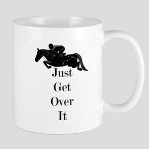 Just Get Over It Horse Jumper Mug
