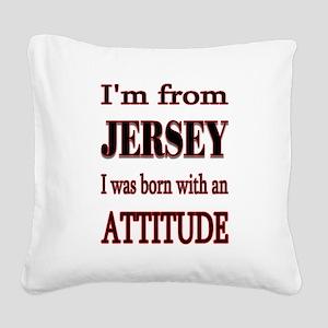 Jersey Attitude Square Canvas Pillow