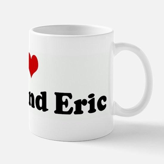 I Love Abbie and Eric Mug
